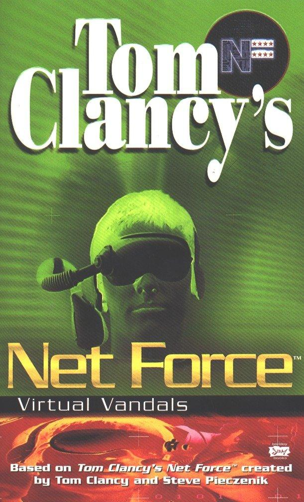 Tom Clancy's Net Force: Virtual Vandals als Taschenbuch