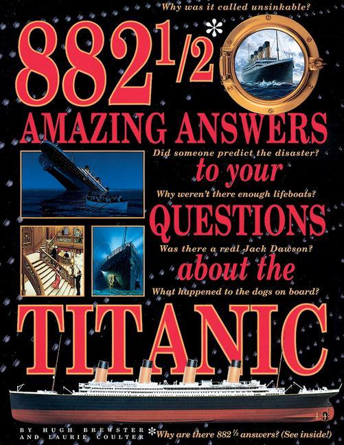 882 1/2 Amazing Answers to Your Questions about the Titanic als Taschenbuch