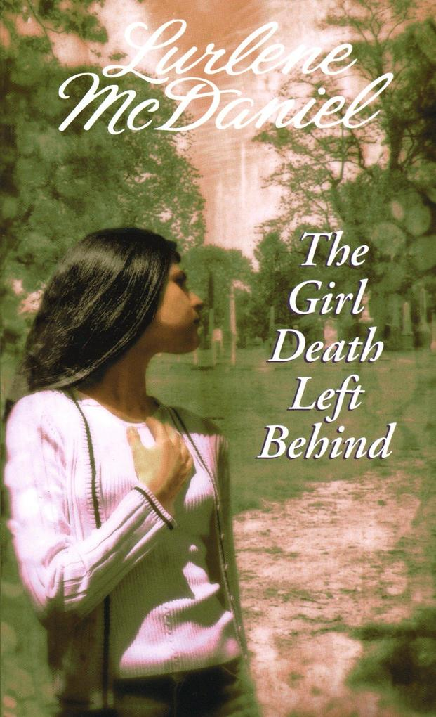 The Girl Death Left Behind als Taschenbuch