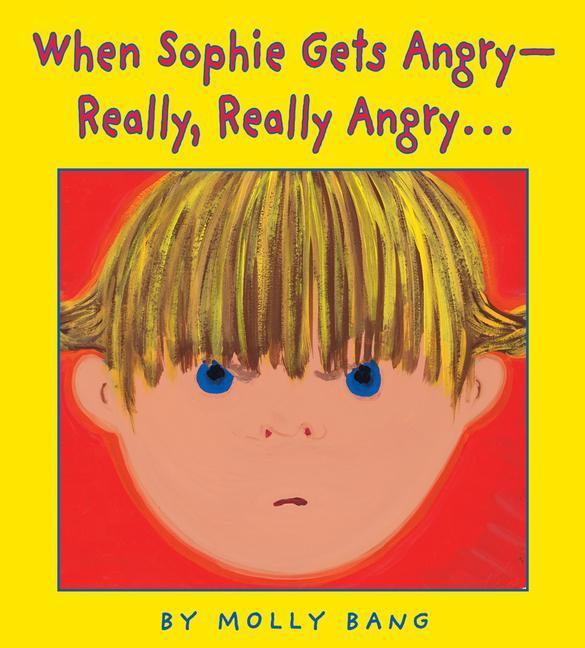 When Sophie Gets Angry - Really, Really Angry... als Buch (gebunden)