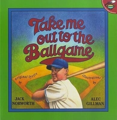 Take Me Out to the Ballgame als Taschenbuch