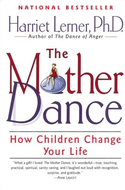 The Mother Dance: How Children Change Your Life als Taschenbuch