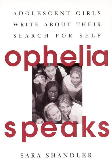 Ophelia Speaks: Adolescent Girls Write about Their Search for Self als Taschenbuch