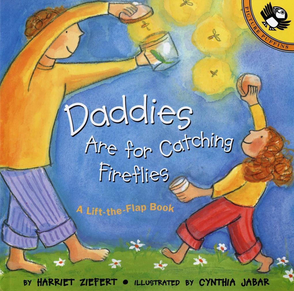Daddies Are for Catching Fireflies als Taschenbuch