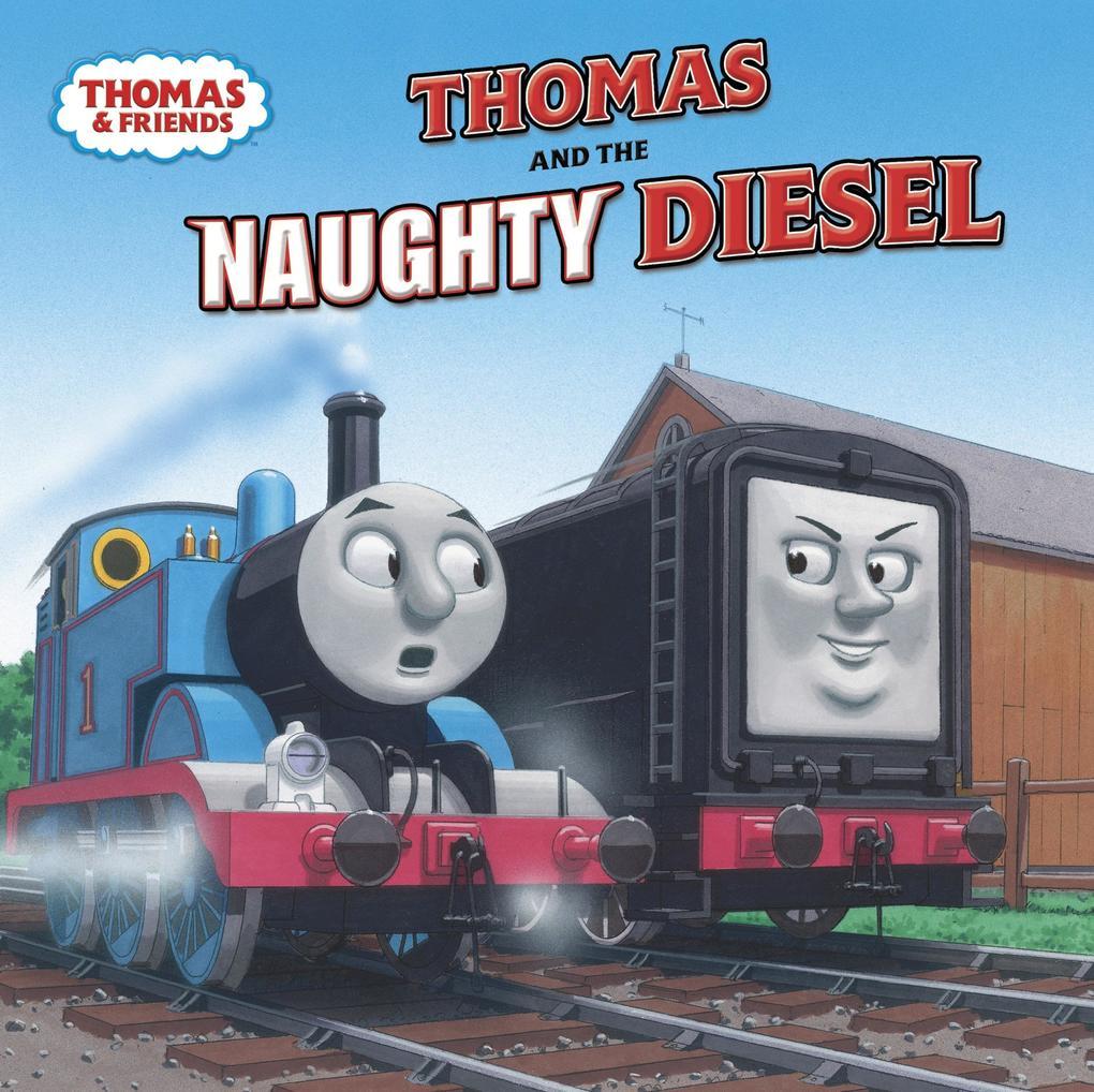 Thomas and the Naughty Diesel als Taschenbuch