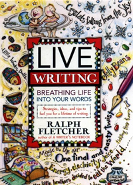 Live Writing: Breathing Life Into Your Words als Taschenbuch