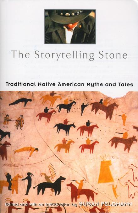 The Storytelling Stone: Traditional Native American Myths and Tales als Taschenbuch