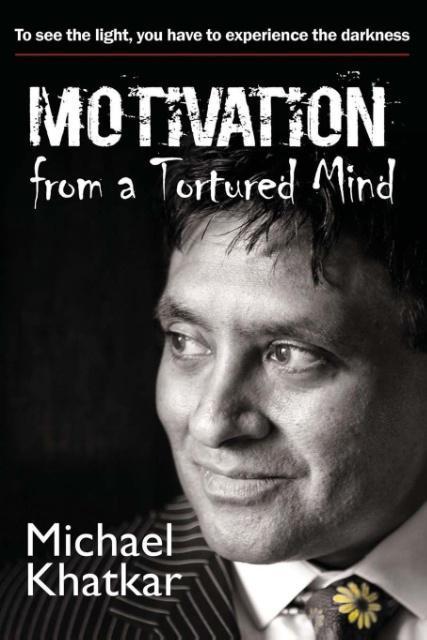 Motivation from a Tortured Mind als Taschenbuch...