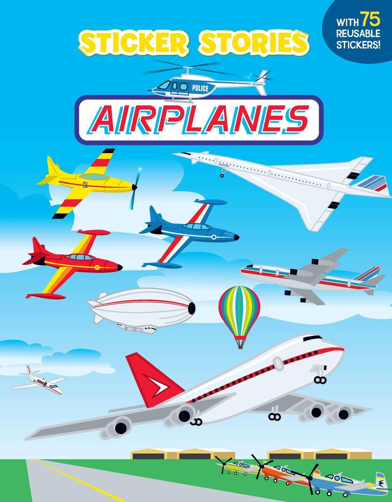 Airplanes [With 75 Reusable Stickers] als Taschenbuch
