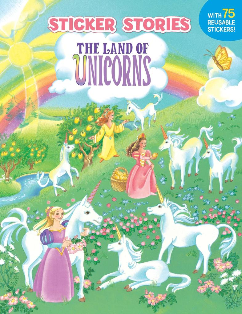 The Land of Unicorns [With 75 Reusable Stickers] als Taschenbuch