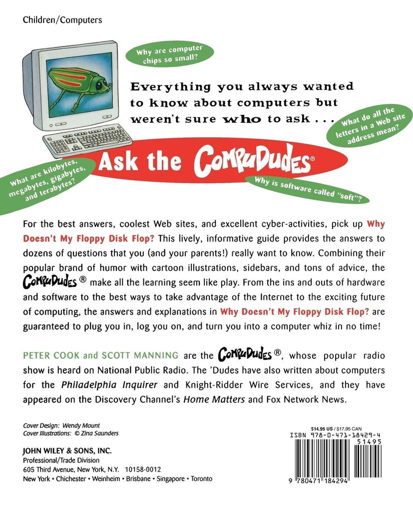 Why Doesn't My Floppy Disk Flop: And Other Kids' Computer Questions Answered by the Compududes als Taschenbuch