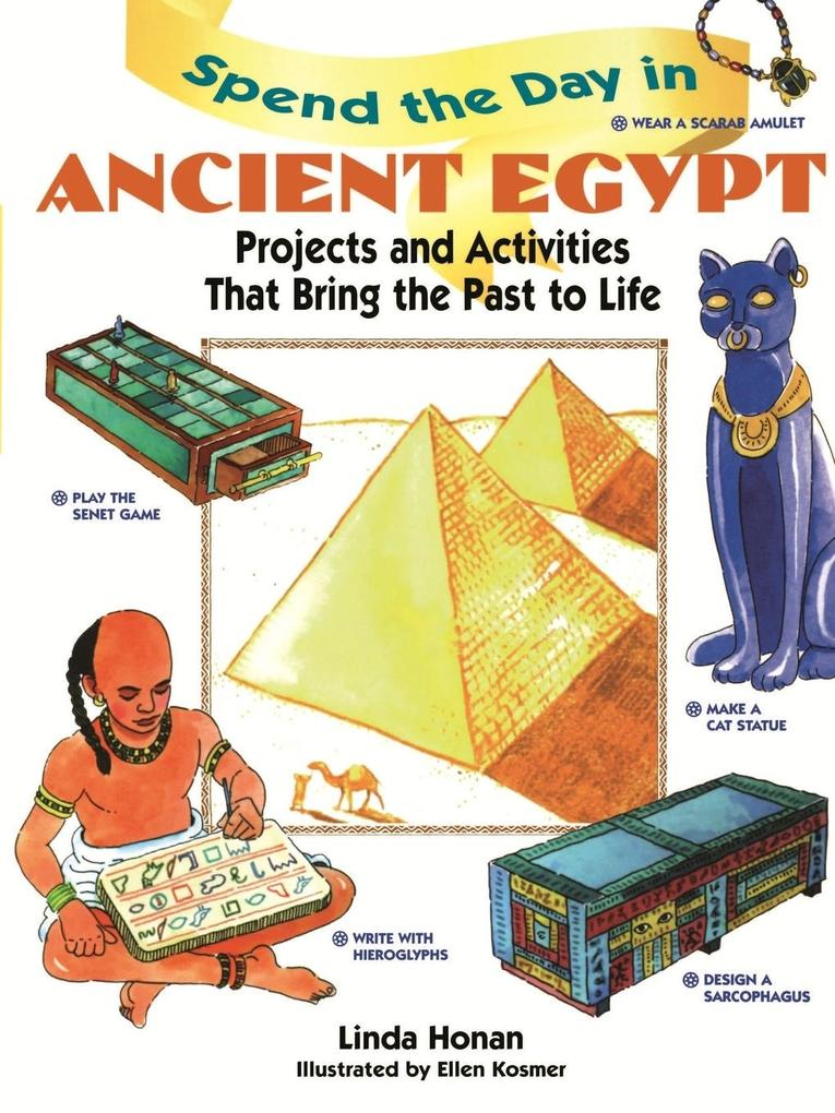 Spend the Day in Ancient Egypt als Taschenbuch
