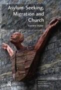 Asylum-Seeking, Migration and Church