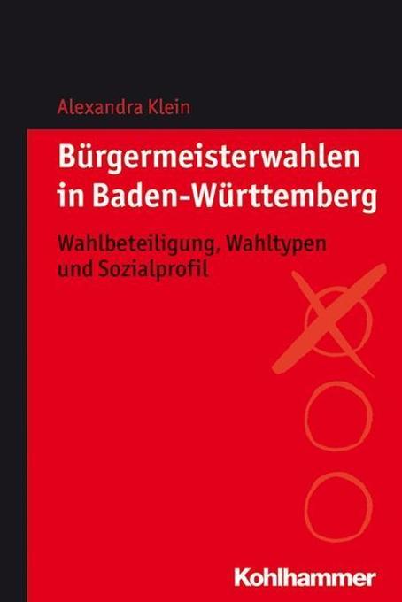 Bürgermeisterwahlen in Baden-Württemberg als Bu...