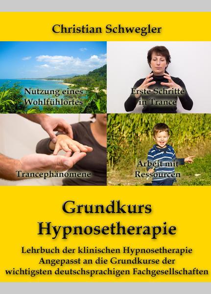 Grundkurs Hypnosetherapie als Buch