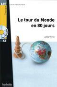 Le tour du Monde en 80 jours. Lektüre und Audio-CD