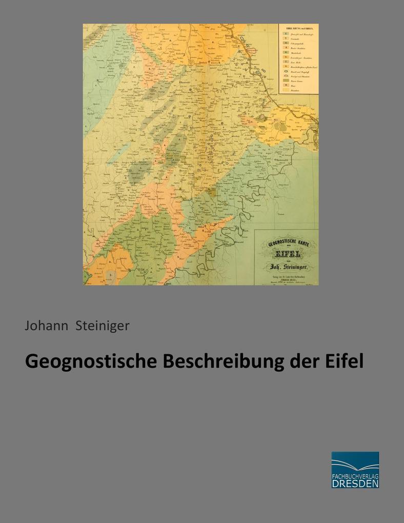 Geognostische Beschreibung der Eifel als Buch v...