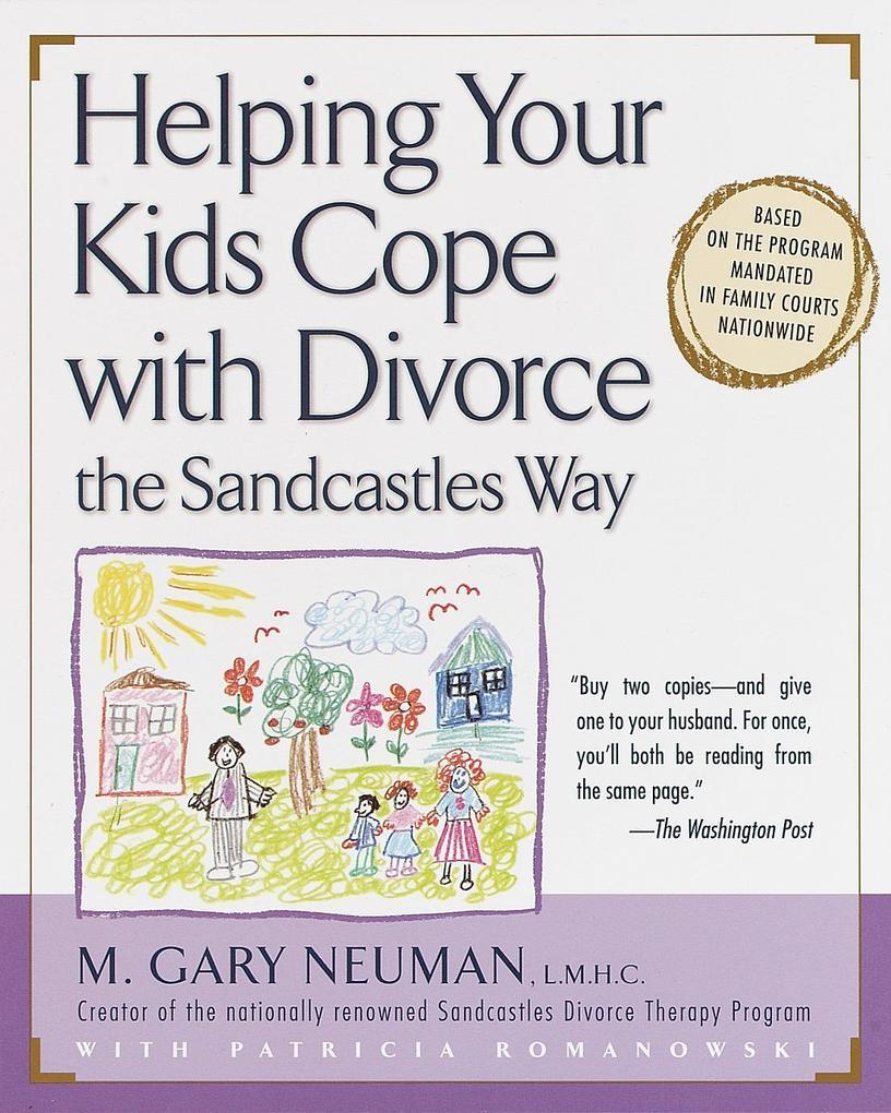 Helping Your Kids Cope with Divorce the Sandcastles Way als Taschenbuch