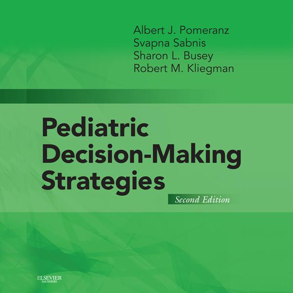 Pediatric Decision-Making Strategies E-Book als...