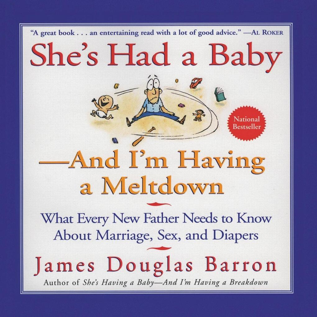 She's Had a Baby: And I'm Having a Meltdown als Taschenbuch