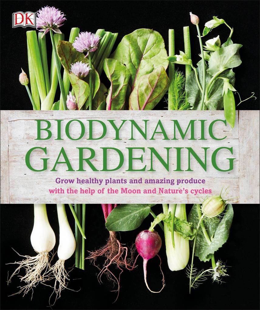 Biodynamic Gardening als eBook Download von