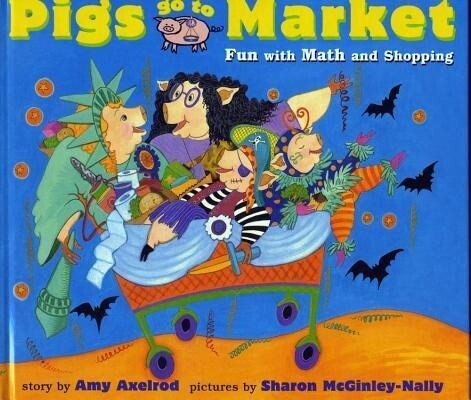 Pigs Go to Market: Fun with Math and Shopping als Taschenbuch