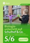 Biologieunterricht auf Schulhof & Co. Klasse 5-6