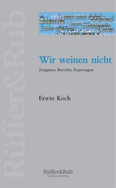 Wir weinen nicht als Buch von Erwin Koch