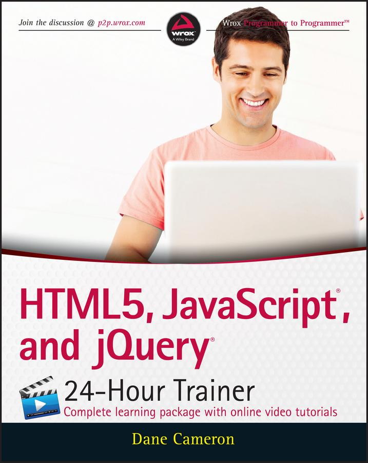HTML5, JavaScript, and jQuery 24-Hour Trainer a...