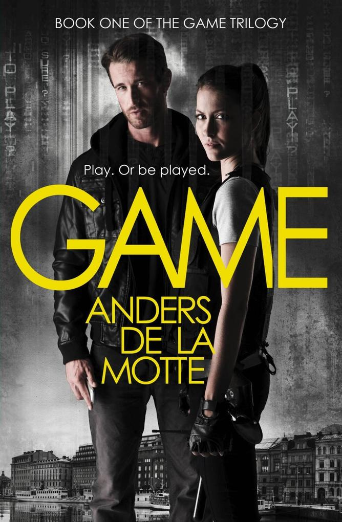 Game (The Game Trilogy, Book 1) als eBook Downl...