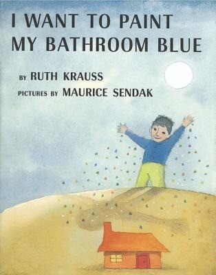 I Want to Paint My Bathroom Blue als Buch