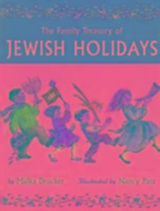 The Family Treasury of Jewish Holidays als Taschenbuch