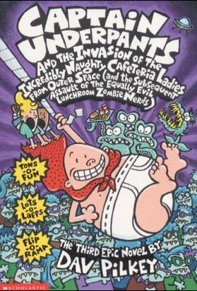 Captain Underpants and the Invasion of the Incredibly Naughty Cafeteria Ladies from Outer Space (and the Subsequent Assault of the Equally Evil Lunchr als Taschenbuch
