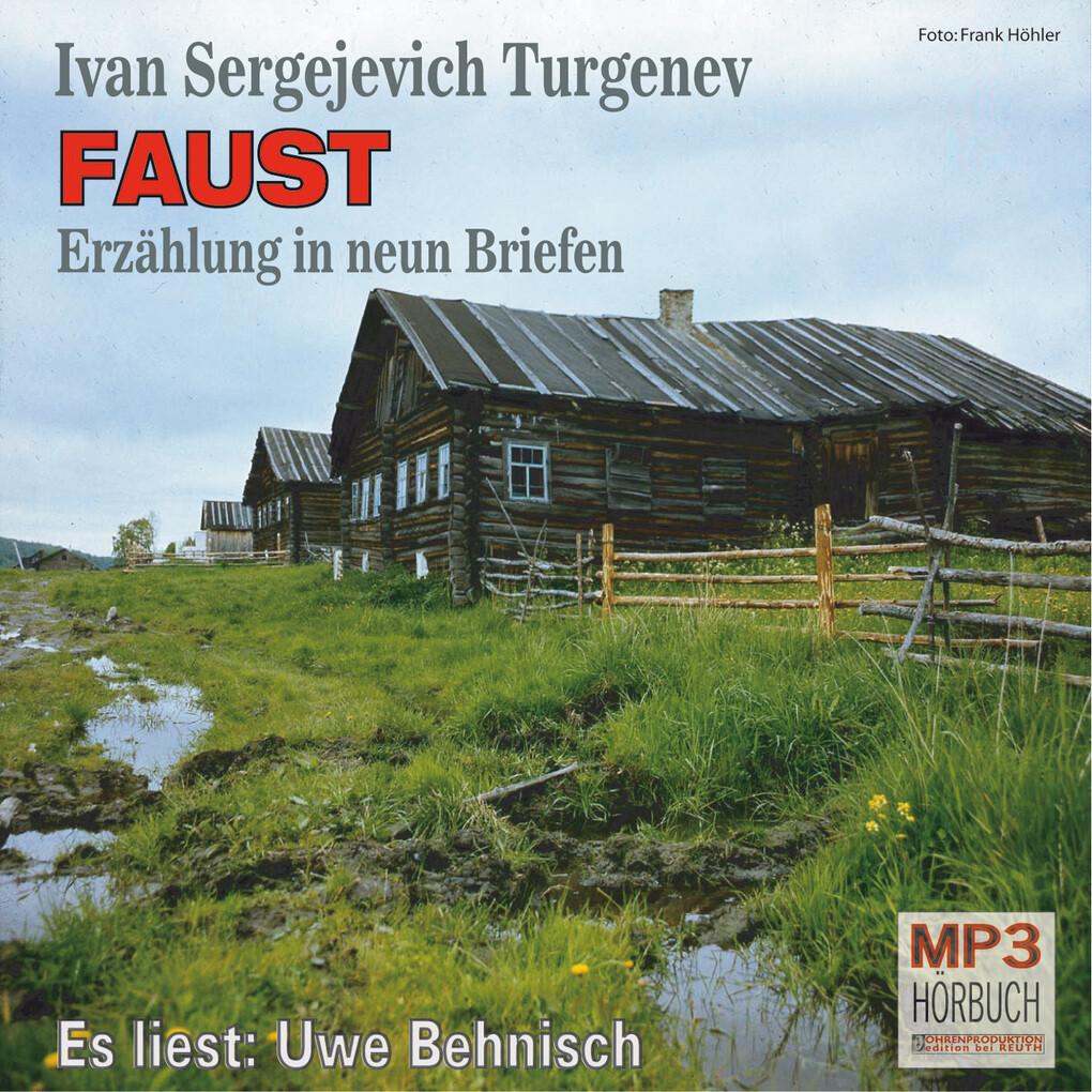 Faust als Hörbuch Download von Ivan Turgenev