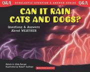 Scholastic Q & A: Can It Rain Cats and Dogs?: Can It Rain Cats and Dogs?