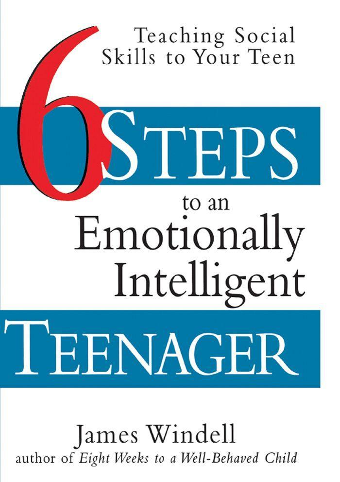 Six Steps to an Emotionally Intelligent Teenager: Teaching Social Skills to Your Teen als Taschenbuch