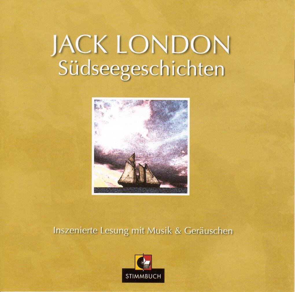 Südseegeschichten als Hörbuch Download von Jack...