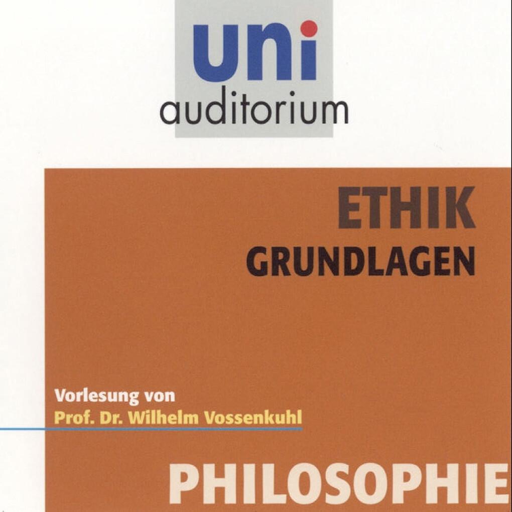 Ethik - Grundlagen als Hörbuch Download von Wil...
