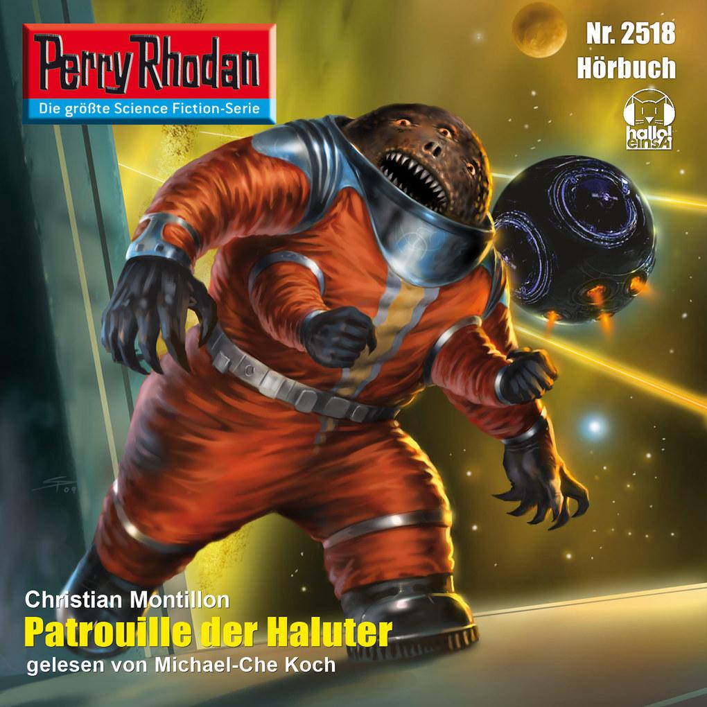 Perry Rhodan 2518: Patrouille der Haluter als H...