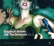 Englisch lernen mit The Grooves - Vol. 2