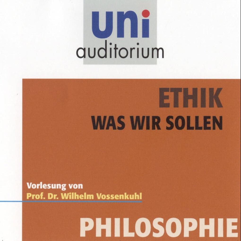 Ethik - Was wir sollen als Hörbuch Download von...