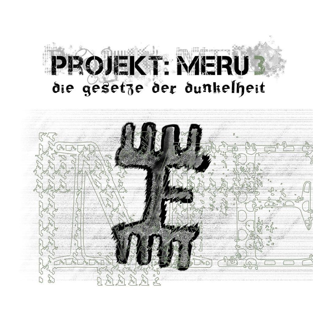 Projekt Meru 3: Die Gesetze der Dunkelheit als ...