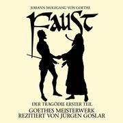 Goethe: Faust. Der Tragödie Erster Teil