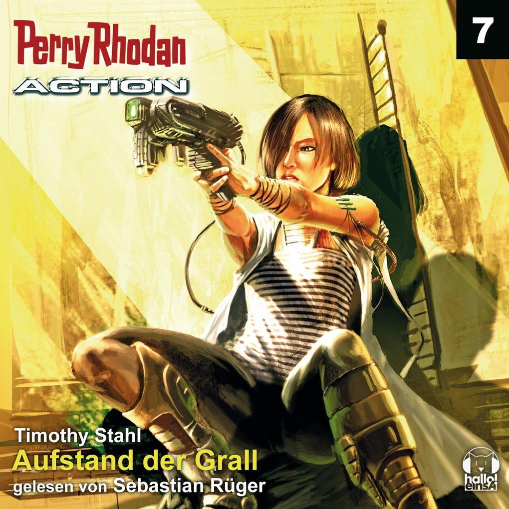Perry Rhodan Action 07: Aufstand der Grall als ...