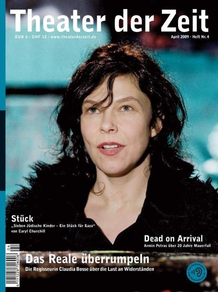 Theater der Zeit - 01. April 2009 als Hörbuch D...