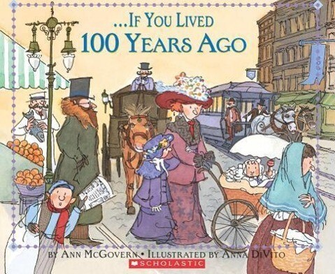 If You Lived 100 Years Ago als Taschenbuch