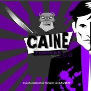 Caine 08: Torrkan