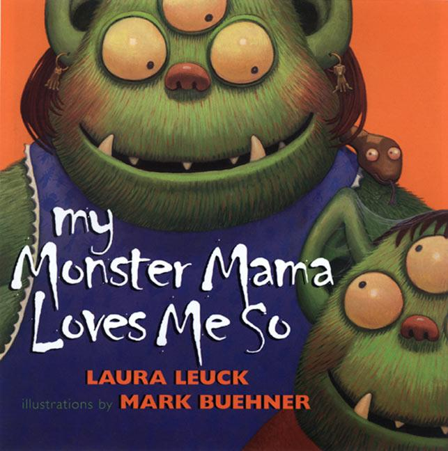 My Monster Mama Loves Me So als Buch