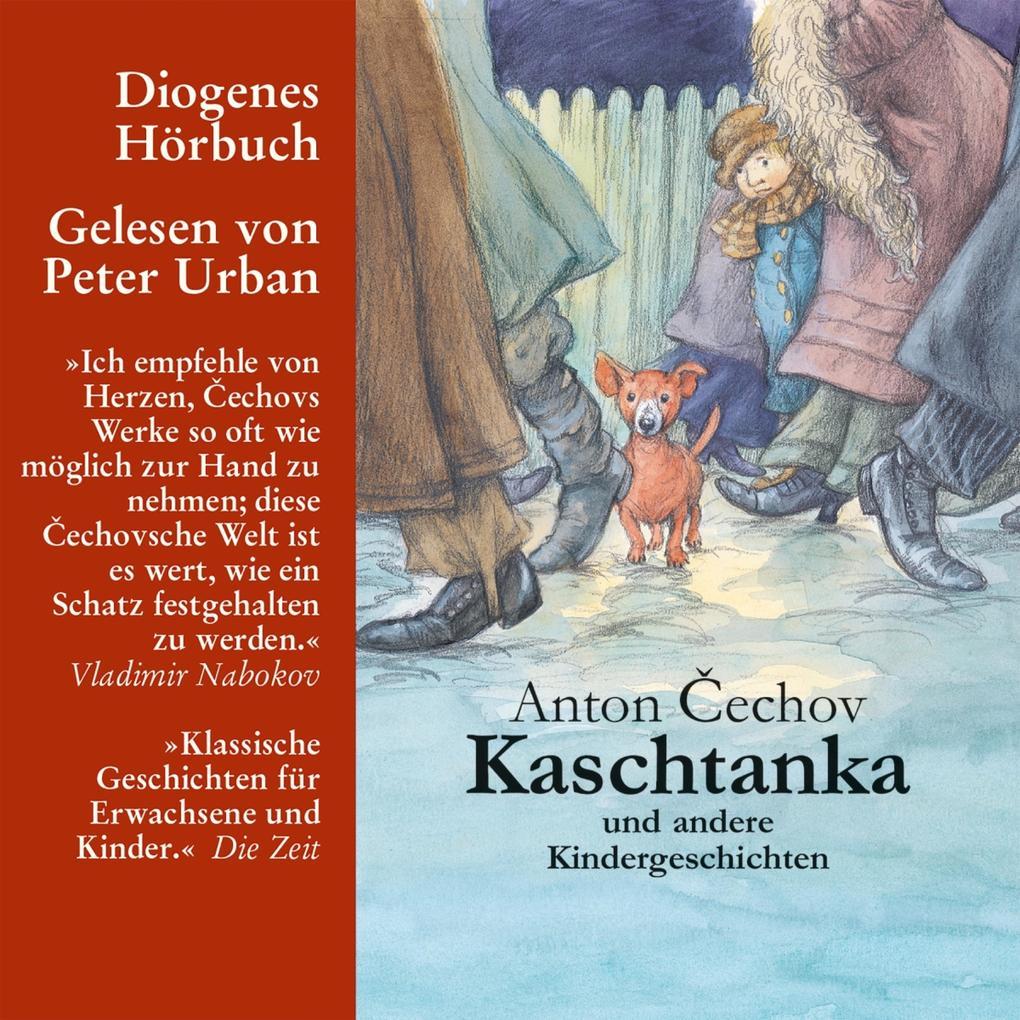 Kaschtanka als Hörbuch Download