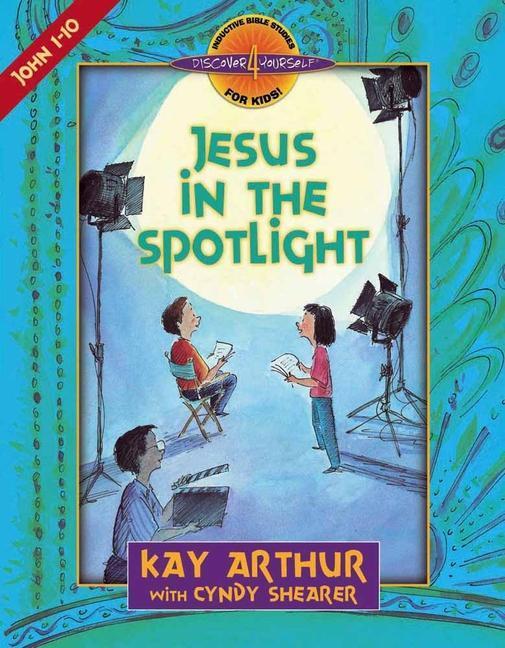 Jesus in the Spotlight: John 1-10 als Taschenbuch